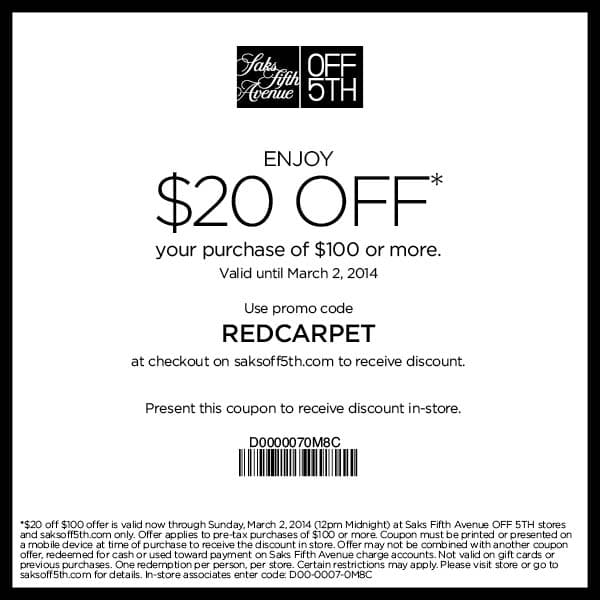 About Saks Fifth Avenue Here are the most current Saks Fifth Avenue coupon codes and promotions for December Whether you're shopping for a new designer handbag, brand name apparel, dress shoes, beauty products or home decor, you can save anywhere from 10% to 70% off!